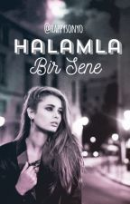 Halamla Bir Sene by happysonyo