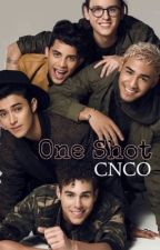 One Shots Con CNCO by Martu_CNCO