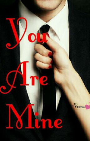 You Are Mine  by Veenu_Sk