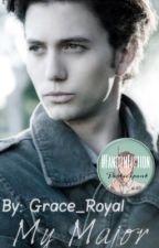 My Major (A Jasper Whitlock-Hale FanFiction ) by Grace_Royal