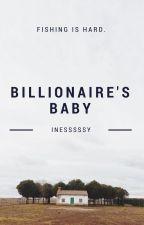 Billionaire's Baby by inesssssy