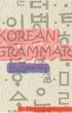 Korean Grammar [hiatus] by Makerona