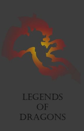 Legends of Dragons (currently in development) by Hyliandragons
