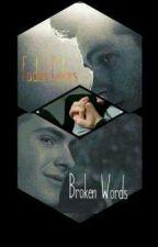 Faded Colors, Broken Words (Steo) by Finlen_The_Dead_Girl