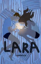LARA by Ogahmuncullagi