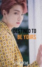 Destined to be Yours || IU X Jungkook, BTS by jungcooksme