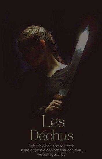 Đọc Truyện [Fanfiction 12CS] Les Déchus - TruyenFun.Com