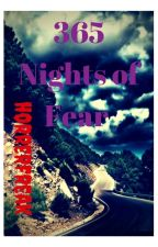 365 Nights of Fear by horrerfreak