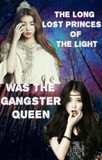 The Lost Princess Of Light Was The Gangster Queen ( On-hold ) by missikitty