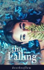 The Falling by bexthexflow