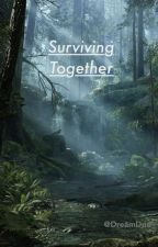 Surviving Together: General Hux x Reader by DreamDuo
