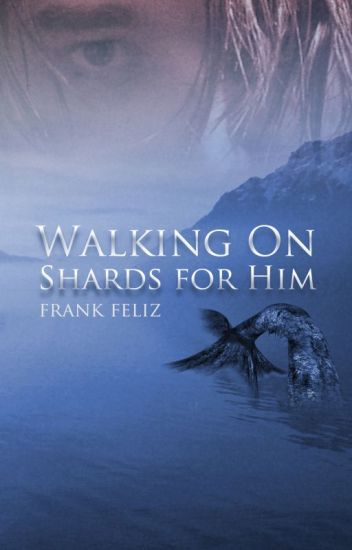 Walking on Shards for Him
