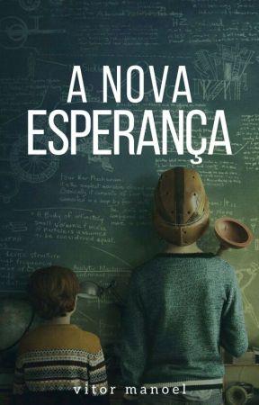 A Nova Esperança (ESTREIA 14/04/18) by VitinhoMS