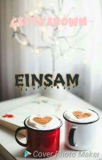 EINSAM by ceptybrown