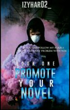 Promote Your Novel 1 [C] by izyhar02_