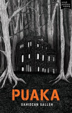 (preview) PUAKA - sebuah novel Sahidzan Salleh by BukuFixi