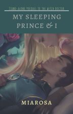 My Sleeping Prince and I ( The House of Levrand #1 ) by sereluna