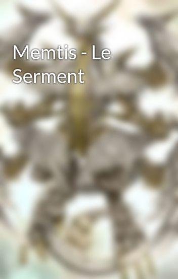Memtis - Le Serment