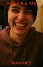 Smile For Me (Colby Brock fan fic) by Local4Life