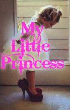 My Little Princess by UnicornCupcakeLover