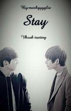 Stay  - BTS Vkook texting by markyyyyliatheentita
