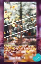 Les descendants by fabliya