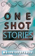 ONE SHOT STORIES by MsjovjovdPanda