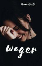 Wager [Eesti keeles] by Hanna-Liis34