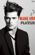 "My  ""Blake Eaton Playlist"" by MelanieS73"