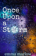 Once Upon a Storm by EmMarlow