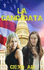 La Candidata ( Adaptación Clexa Au) by katty_87