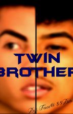 Twin Brother by FaceAssBitch