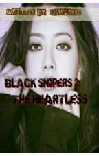 Black Snipers Gang 2: The Heartless by charlanne