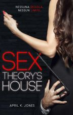 SEX THEORY'S HOUSE by April993