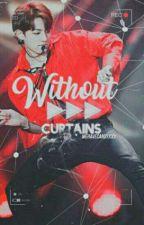 Without Curtains [KookMin] by wehavecandyxxx