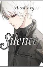 Silence (Book 2) by MissChryss