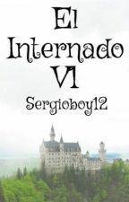 El Internado V1 by Sergioboy12