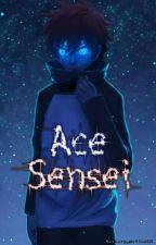 Ace-Sensei by Mystery_Writer02