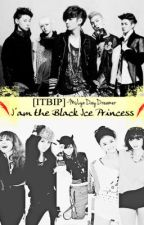 [ITBIP] I'am the Black Ice Princess by MsLynDayDreamer