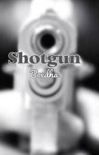 Shotgun by Boedha