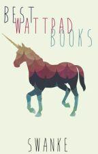 Best Wattpad Books by swanke