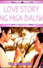 Love Story ng Mga Baliw (JulQuen) (One Shot) by basicwanderer