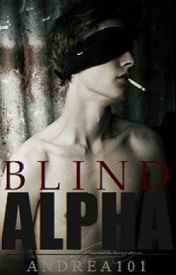 Blind Alpha by Andrea101