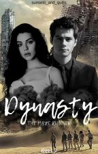 Dynasty // The Scorch Trials [Book 2] by moviehead_always4