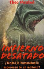 Infierno desatado by AngeloGrayson04