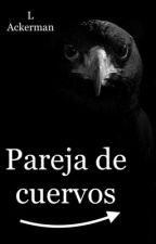 Pareja de cuervos (Camila Cabello y tú) by LLAmazingBooks