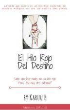 El Hilo Rojo Del Destino  by Black-QueenB