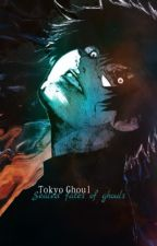 Sealed fates of ghouls. (Tokyo Ghoul) by a-uheo