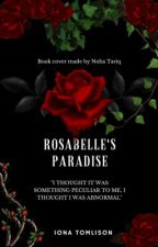 Rosabelle's Paradise by lonely_writerclub