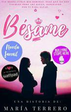 Bésame [Versión original] by CristalesQueenTM